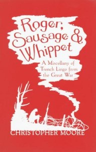 Roger, Sausage & Whippet: trench lingo