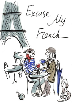 European sayings: Excuse My French